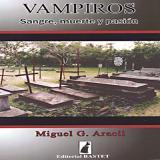 VAMPIROS SANGRE, MUERTE Y PASIÓN  Comprar en ProductosEsotericos.com