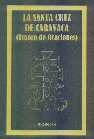 STA CRUZ DE CARAVACA: TESOROS Y ORACIONES| Comprar en ProductosEsotericos.com
