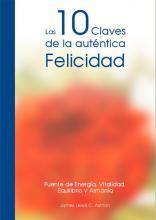 LAS 10 CLAVES DE LA AUTÉNTICA FELICIDAD| Comprar en ProductosEsotericos.com